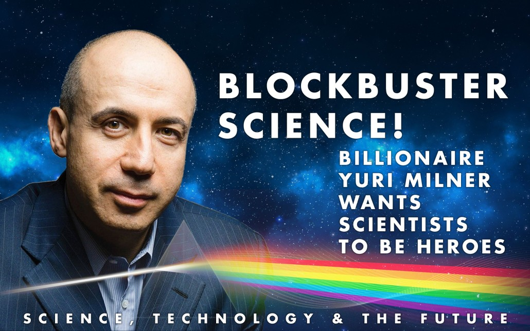 BlockBuster-Science---Yuri-Milner