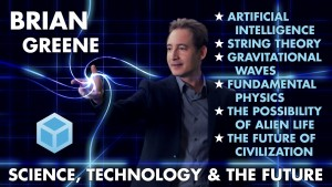 Brian-Greene---Science,Technology-and-the-Future