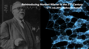 Norbert Wiener in the 21st Century Melbourne