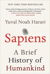 Sapiens, a breif history of humankind - Yuval Noah Harari